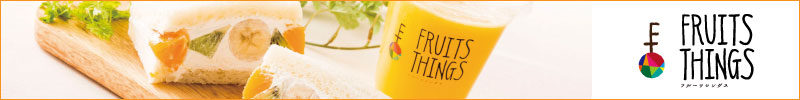 FRUITS THINGS